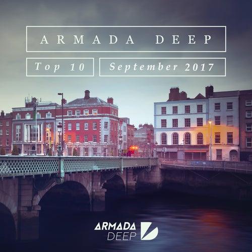 Armada Deep Top 10 - September 2017 von Various Artists