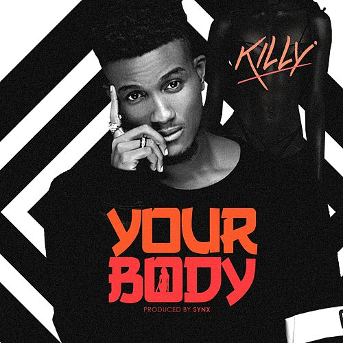 Your Body by KILLY
