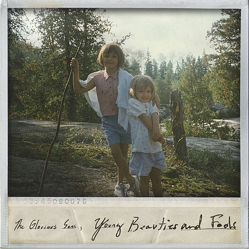 Young Beauties and Fools de The Glorious Sons