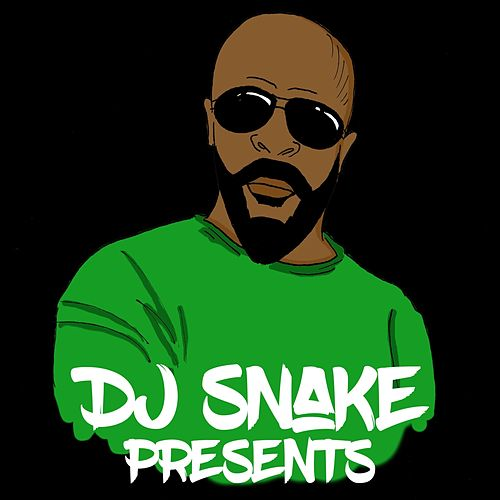 DJ Snake Presents de DJ Snake