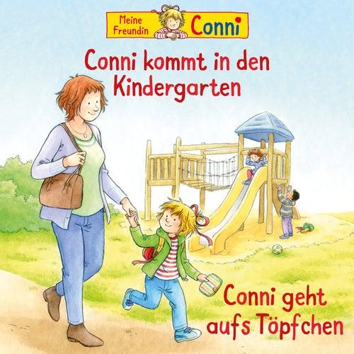 Conni kommt in den Kindergarten (neu) / Conni geht aufs Töpfchen von Conni