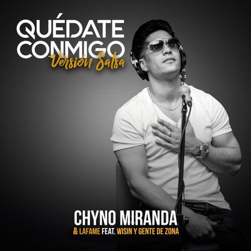 Quédate Conmigo (Versión Salsa) de Chyno Miranda