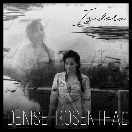Isidora by Denise Rosenthal