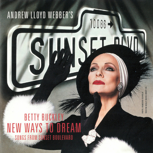 New Ways To Dream (Songs From 'Sunset Boulevard') by Various Artists