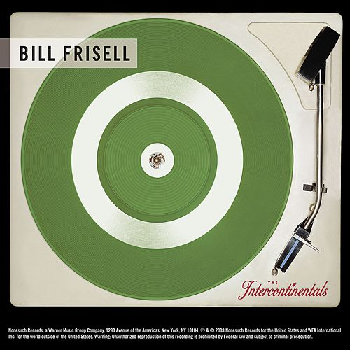 The Intercontinentals de Bill Frisell