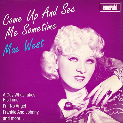 Come up and See Me Sometime de Mae West