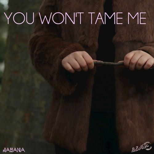 You Won't Tame Me de Jayana