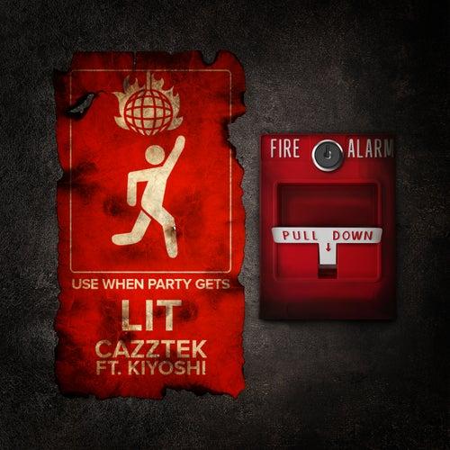 LIT (ft Kiyoshi) de Cazztek