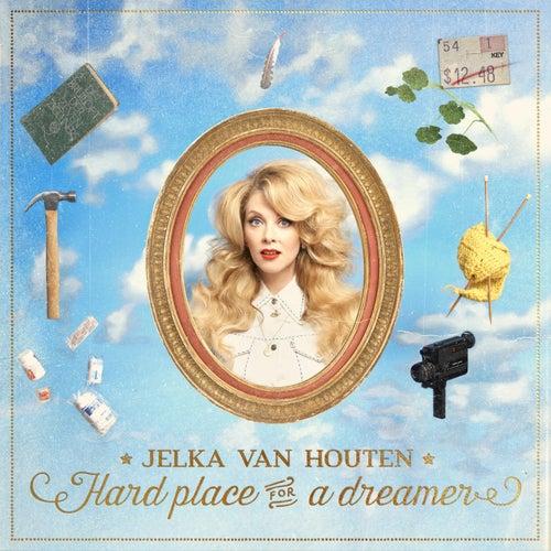Hard Place for a Dreamer de Jelka van Houten