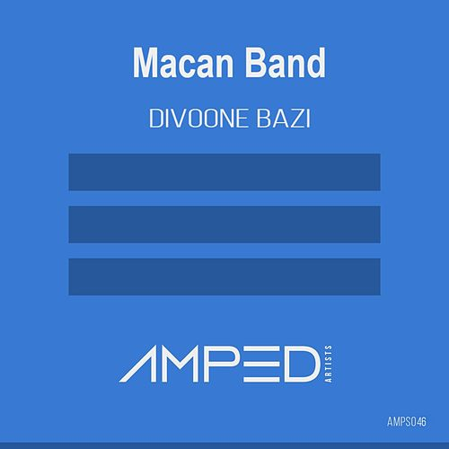 Divoone Bazi - EP by Macan Band