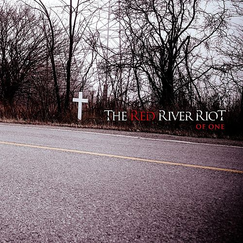 Of One von The Red River Riot
