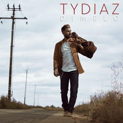Dímelo (Radio Edit) de Tydiaz