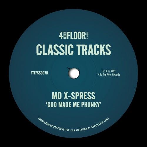 God Made Me Phunky de MD X-Spress