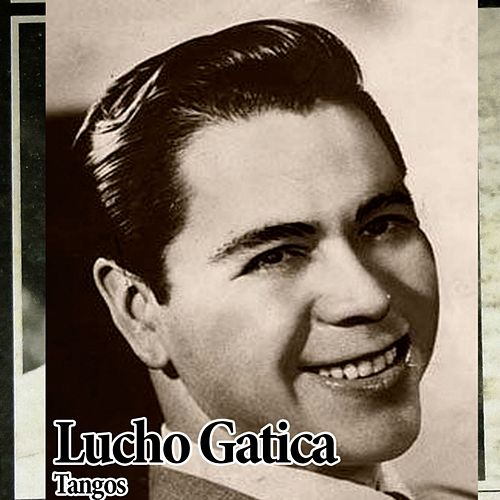 Tangos by Lucho Gatica