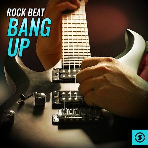 Rock Beat Bang Up by Various Artists