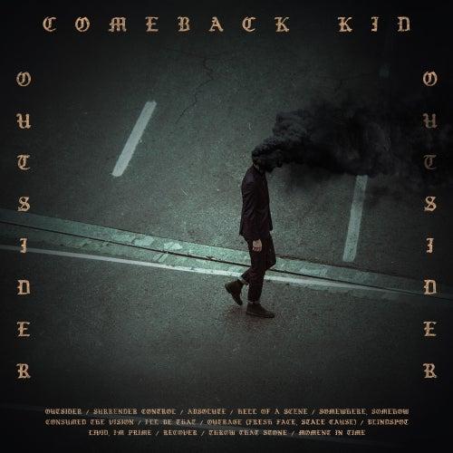 Outsider de Comeback Kid