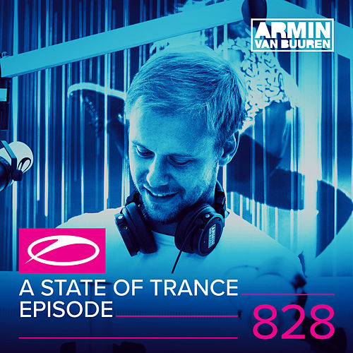 A State Of Trance Episode 828 von Various Artists