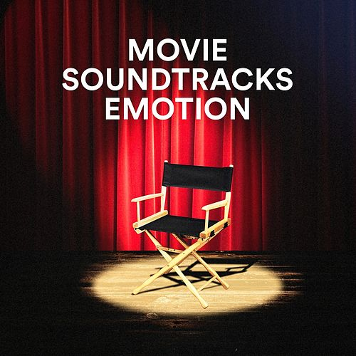 Movie Soundtracks Emotion by Various Artists