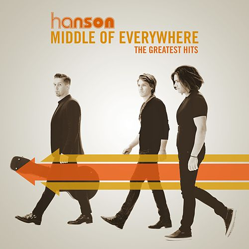 Middle of Everywhere - The Greatest Hits von Hanson