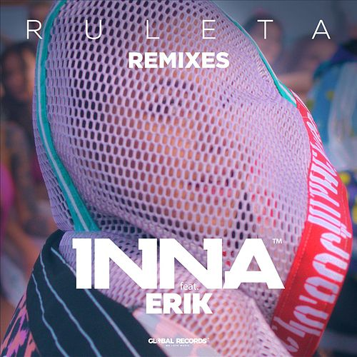 Ruleta Remixes (feat. Erik) de Inna