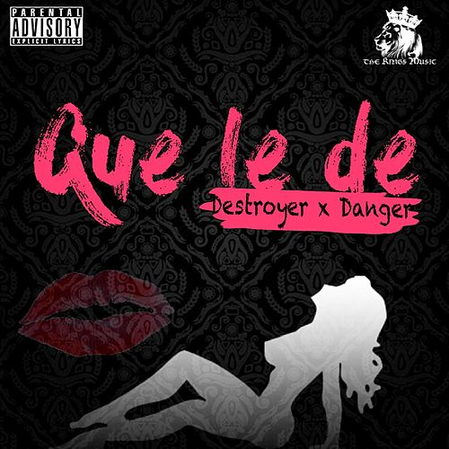 Que Le De (feat. Destroyer) by Dari
