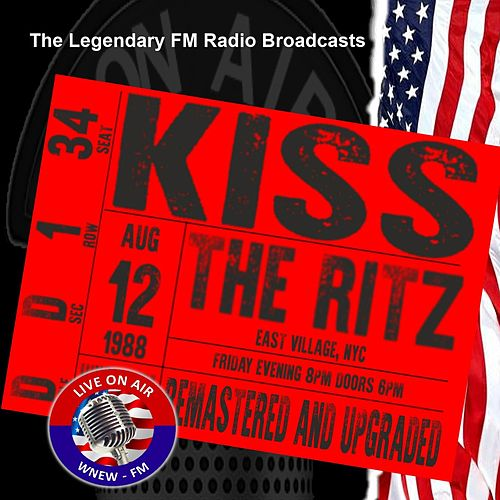 Legendary FM Broadcasts - The Ritz, NYC 12th August 1988 de KISS