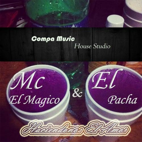 Haciéndonos El Amor (feat. El Pacha) de Mc El Magico