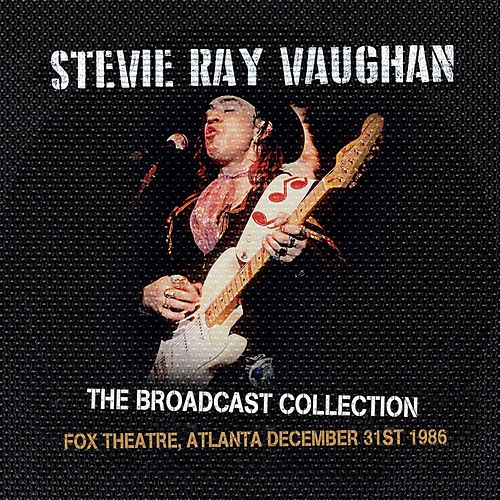 The Broadcast Collection -  Fox Theatre, Atlanta 31 Dec '86 von Stevie Ray Vaughan
