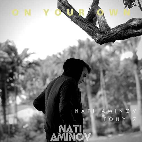 On Your Own de Tony Z