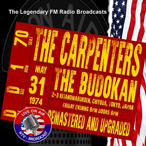 Legendary FM Broadcasts - Budokan, Tokyo Japan 31st May 1974 de Carpenters