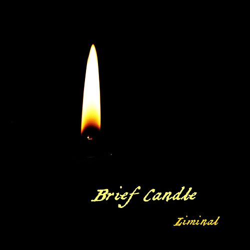 Brief Candle de Liminal