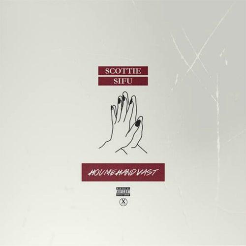 Hou Mijn Hand Vast (feat. Scottie) de Sifu