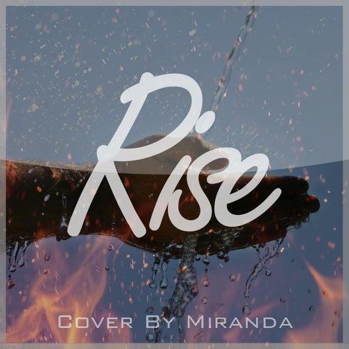 Rise by Miranda