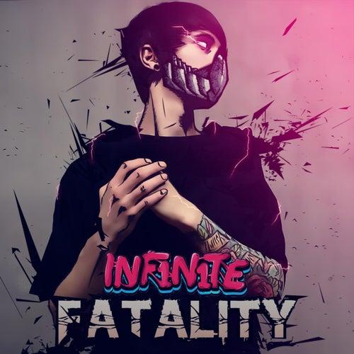 Fatality di Inf1n1te