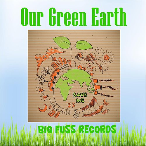 Our Green Earth by Various Artists