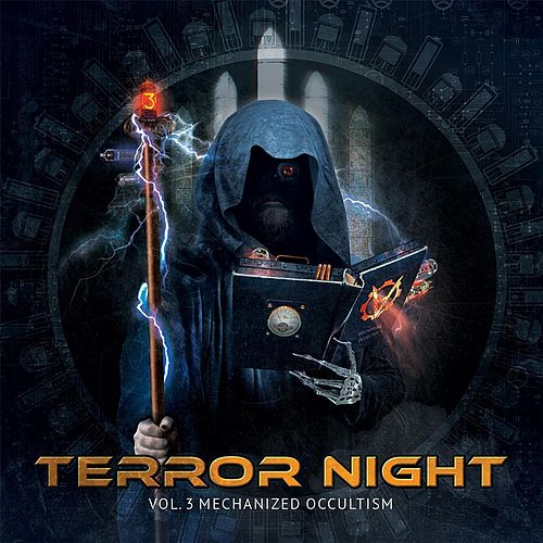 Terror Night, Vol. 3: Mechanized Occultism de Various Artists