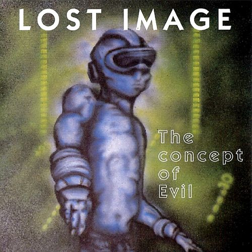 The Concept of Evil von Lost Image