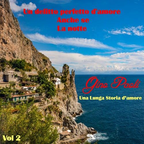 Una lunga storia d'amore, Vol. 2 von Gino Paoli
