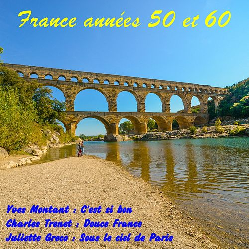 France années 50 et 60 de Various Artists