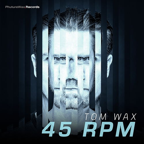 45 Rpm by Tom Wax