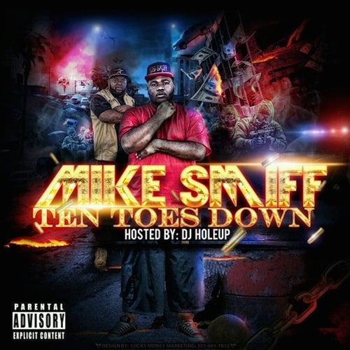 10 Toes Down de Mike Smiff