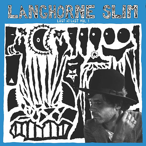 Lost at Last, Vol. 1 von Langhorne Slim