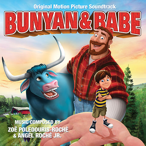 Bunyan & Babe: Original Motion Picture Soundtrack by Various Artists