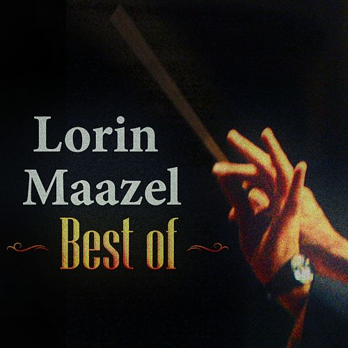 Best Of by Lorin Maazel