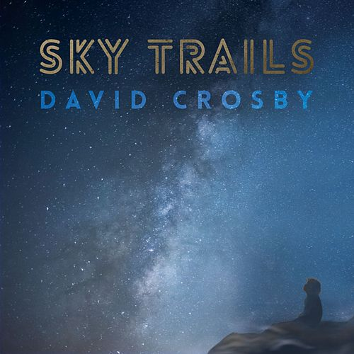 Sky Trails de David Crosby