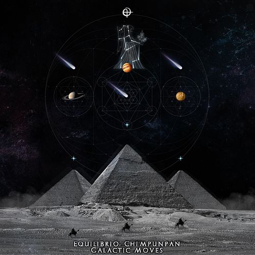 Galactic Moves - Single by Equilibrio