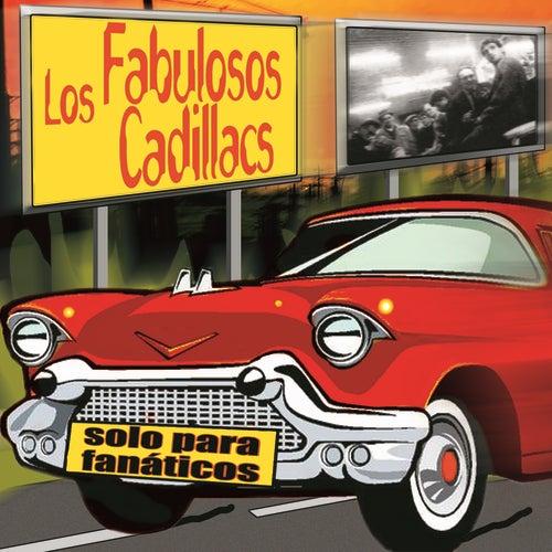 Solo Para Fanáticos de Los Fabulosos Cadillacs