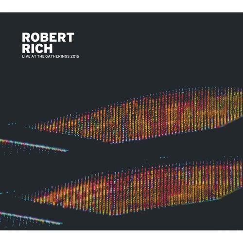 Live at the Gatherings 2015 de Robert Rich