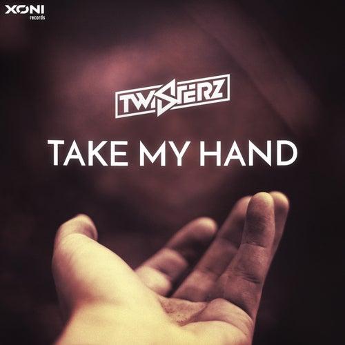 Take My Hand by Twisterz