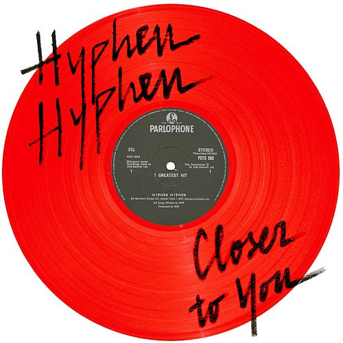 Closer To You de Hyphen Hyphen